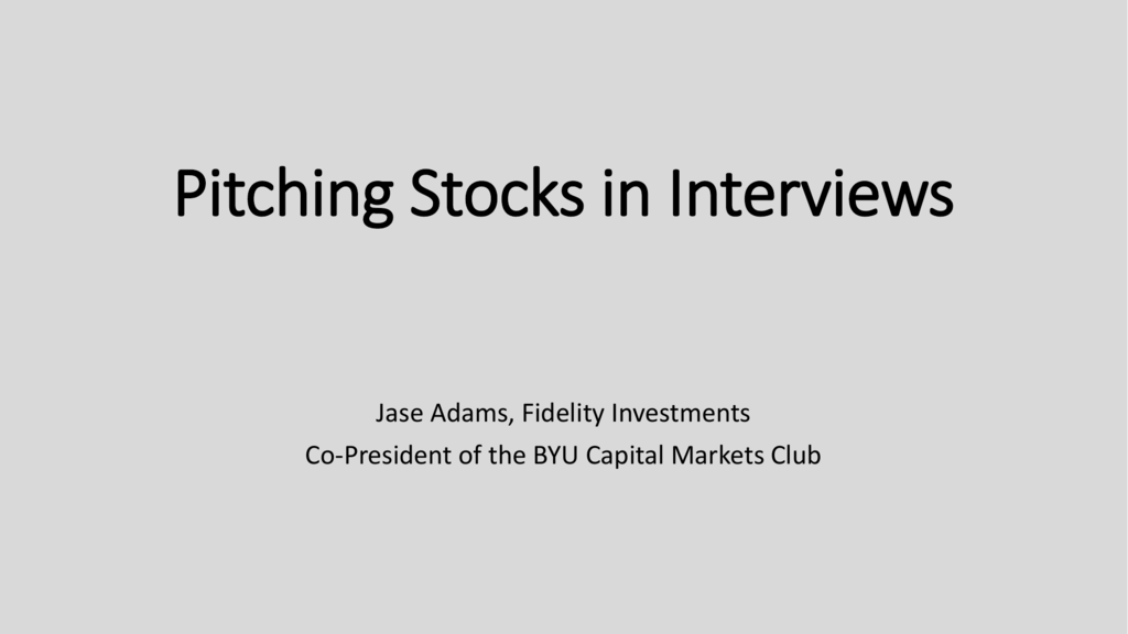 Stock Pitching - BYU Finance Society