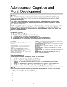 Adolescence: Cognitive and Moral Development
