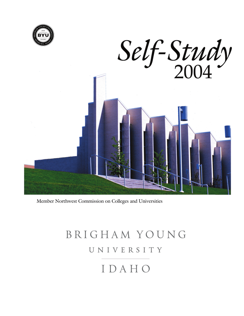 BYU-Idaho Self Study   - Northwest Commission on Colleges and