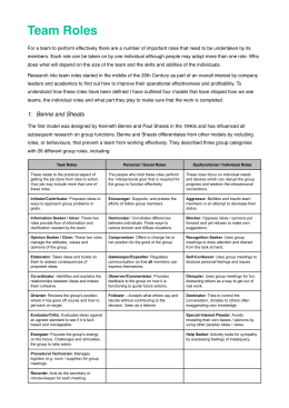 role theory by benne and sheat Key points benne and sheats' group roles were first published in the 1940's these 26 roles are divided up into one of three categories .