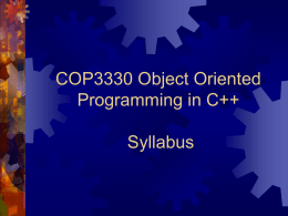COP3330 Object Oriented Programming in C++ Syllabus