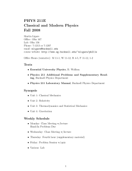 PHYS 211E Classical and Modern Physics Fall 2008