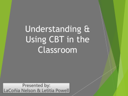 Understanding & Using CBT In The Classroom