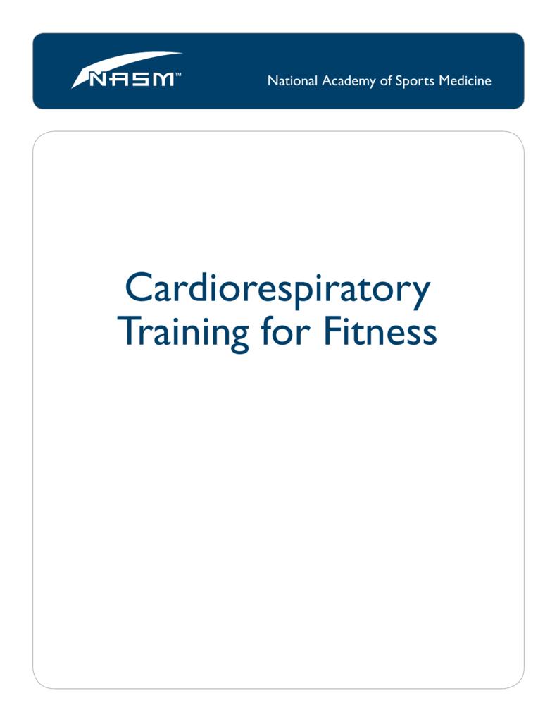 Cardiorespiratory Training For Fitness Nasm