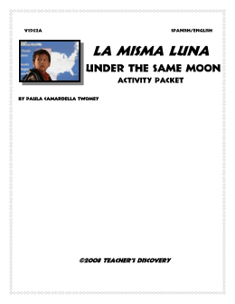 la misma lunaunder the same moon essay Under the same moon (la misma luna) tells the parallel stories of nine-year-old carlitos and his mother, rosario in the hopes of providing a better life for.