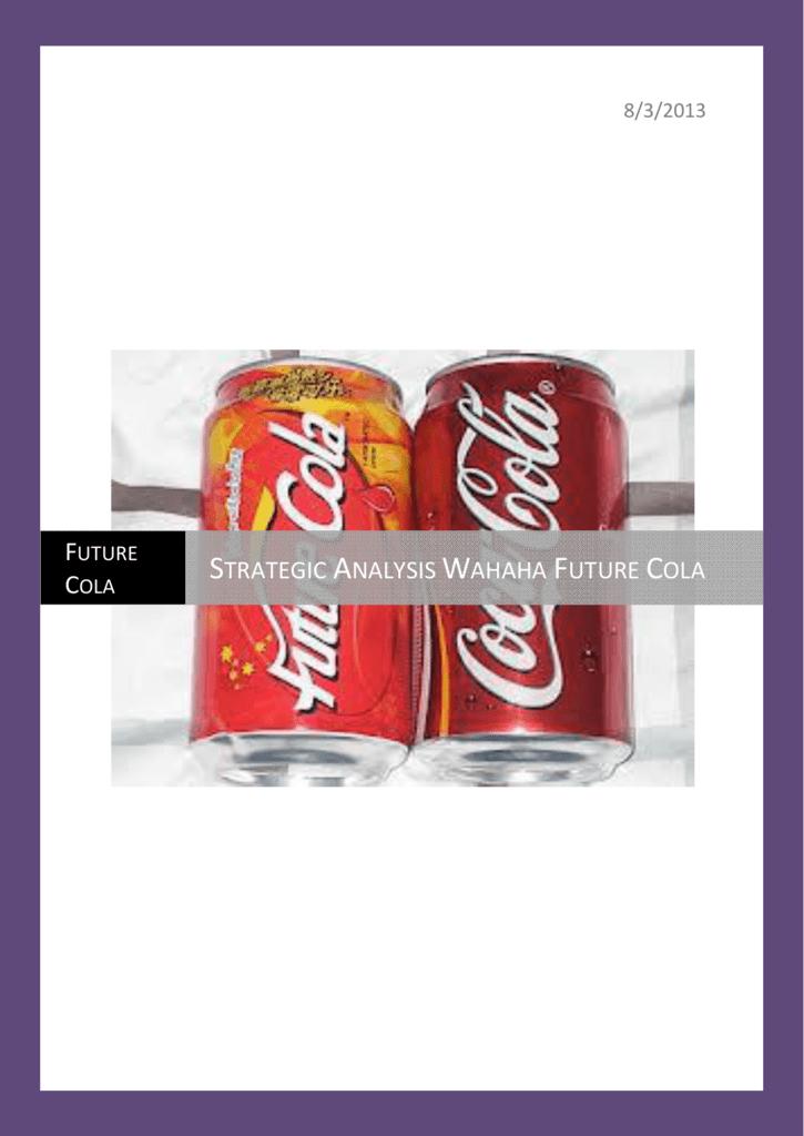 strategic analysis wahaha future cola