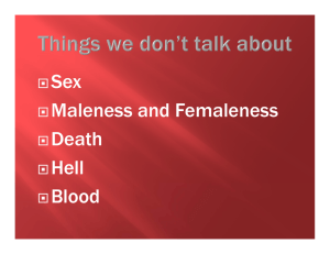 Maleness and Femaleness Death Hell Blood
