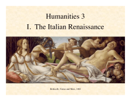 Humanities 3 I. The Italian Renaissance