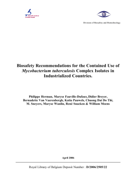 Biosafety recommendations for the contained use of Mycobacterium