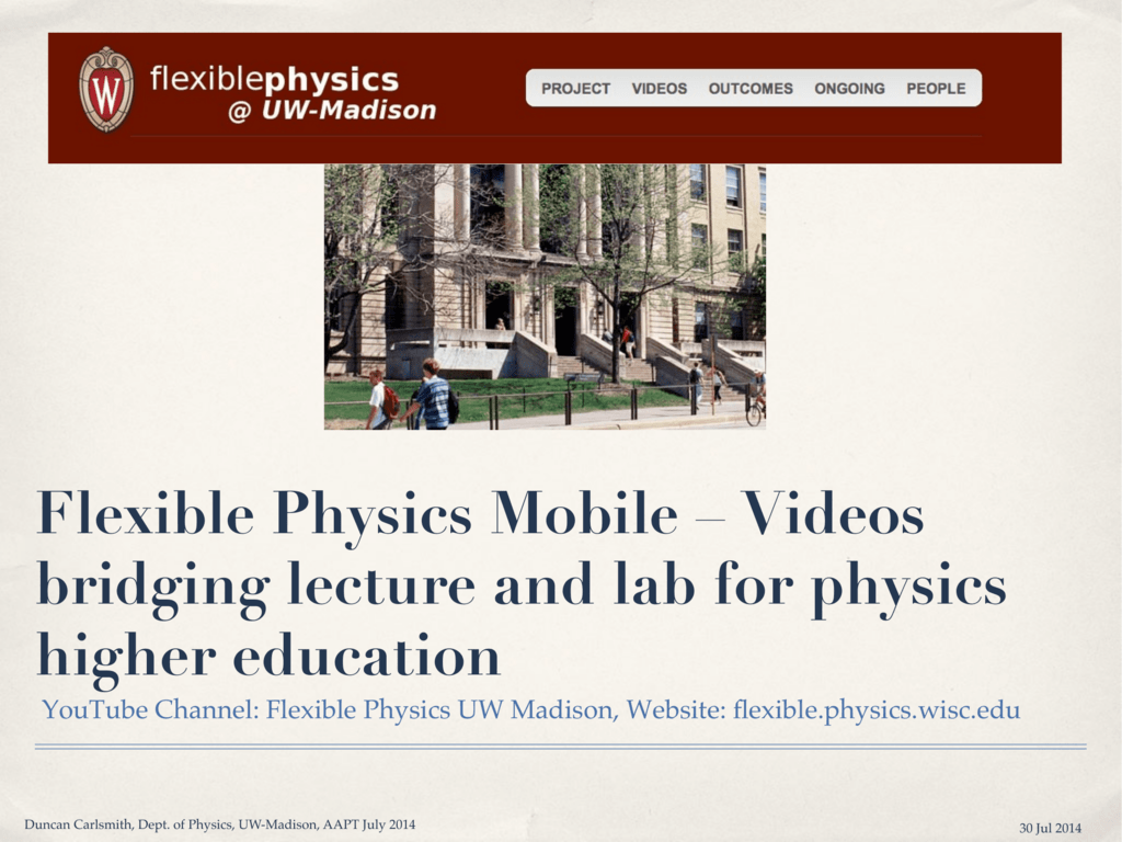 Flexible Physics Mobile – Videos bridging lecture and lab for