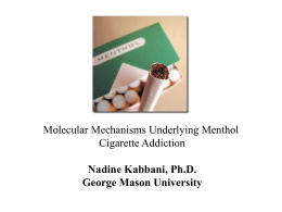 Molecular Mechanisms Underlying Menthol Cigarette Addiction