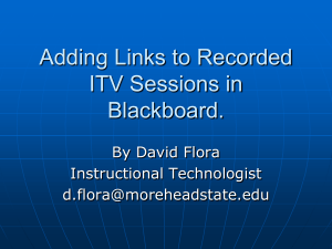 Adding Links to Recorded ITV Sessions in Blackboard.