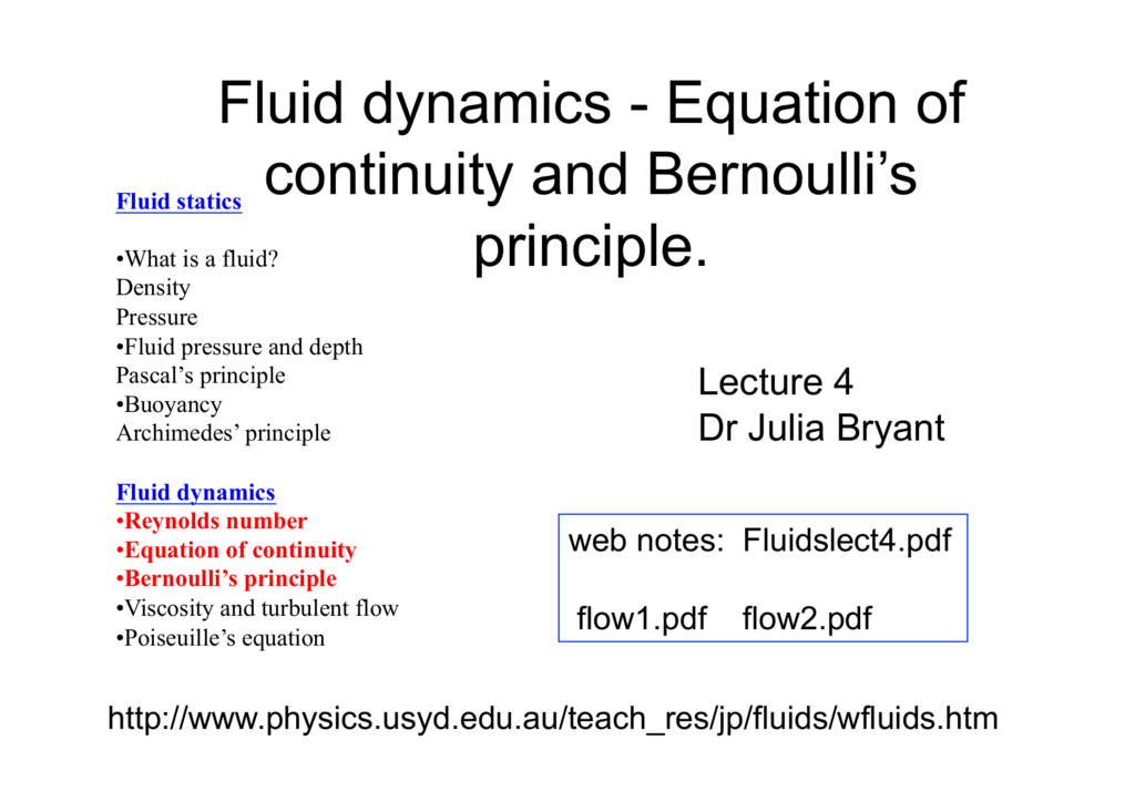 Fluid dynamics - Equation of continuity and Bernoulli's