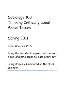Sociology 108 Thinking Critically about Social Issues Spring 2011