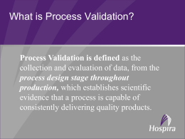 What is Process Validation?