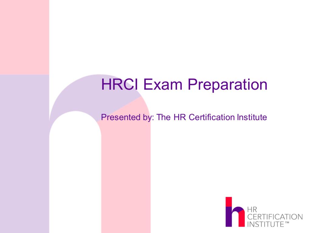 Hrci Exam Preparation Hr Certification Institute