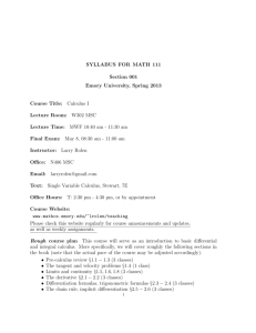 SYLLABUS FOR MATH 111 Section 001 Emory University, Spring
