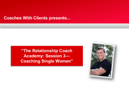 "Coaches With Clients presents... ""The Relationship Coach Academy"