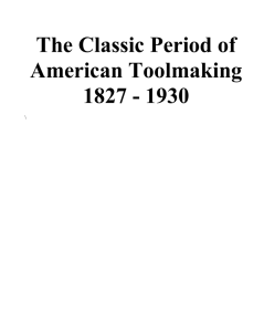 The Classic Period of American Toolmaking 1827