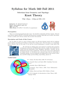 Syllabus for Math 560 Fall 2011 Knot Theory