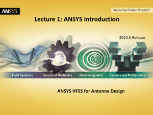 Lecture 1: ANSYS Introduction