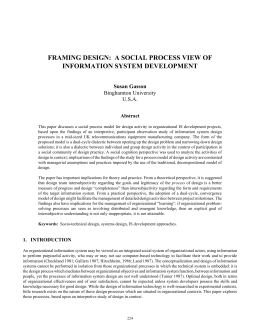 framing design: a social process view of information system
