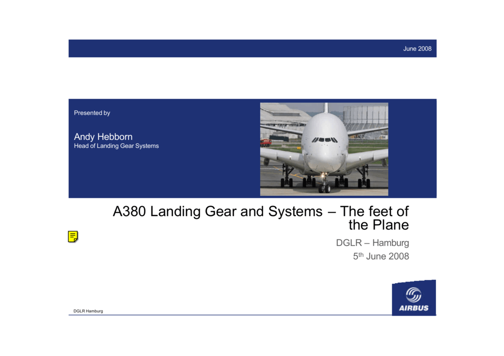 A380 Landing Gear and Systems – The feet of the Plane