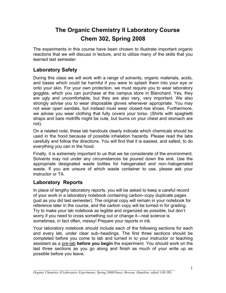 The Organic Chemistry II Laboratory Course Chem 302 Spring 2008