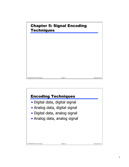 Chapter 5: Signal Encoding Techniques Encoding Techniques