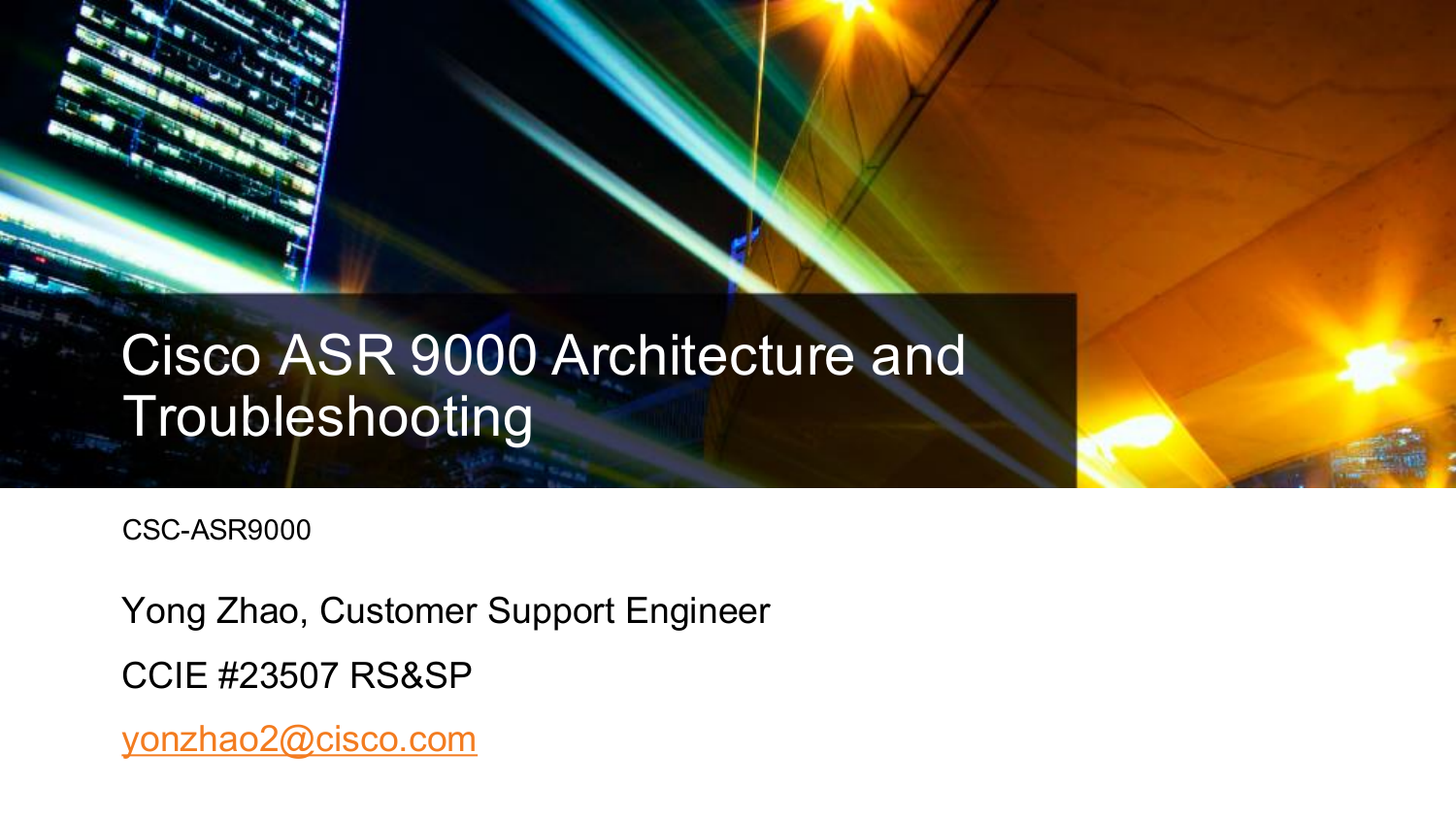 Cisco ASR 9000 Architecture and Troubleshooting