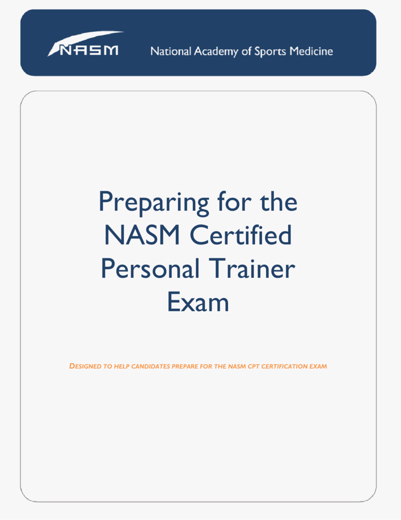 Preparing For The Nasm Certified Personal Trainer Exam