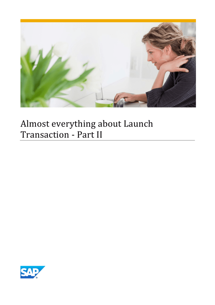 Almost everything about Launch Transaction - Part II