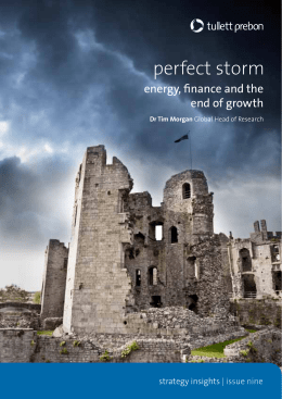 Perfect Storm: Energy, Finance and The End of Growth
