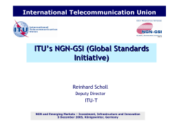 ITU's NGN-GSI (Global Standards Initiative)