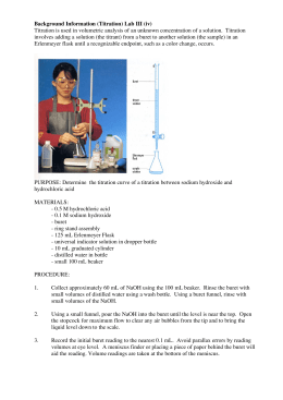 Background Information (Titration) Lab III (iv) Titration is used in