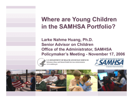Where are Young Children in the SAMHSA Portfolio?