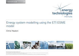 Energy system modelling using the ETI ESME model