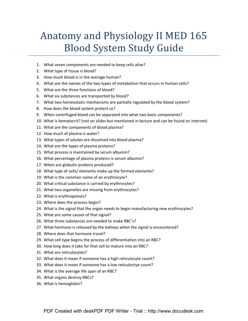 Anatomy and Physiology II MED 165 Blood System Study Guide