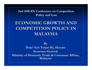 ECONOMIC GROWTH AND COMPETITION POLICY IN MALAYSIA