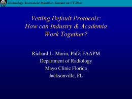 Vetting Default Protocols: How can Industry & Academia Work