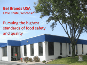 Bel Brands USA Pursuing the highest standards of food safety and