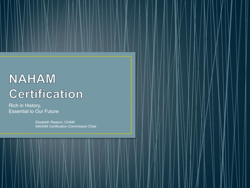 NAHAM Certification