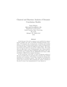 Classical and Bayesian Analysis of Dynamic Correlation Models