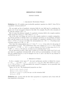 HERMITIAN FORMS 1. Quadratic Extension Fields Definition 1.1. If δ