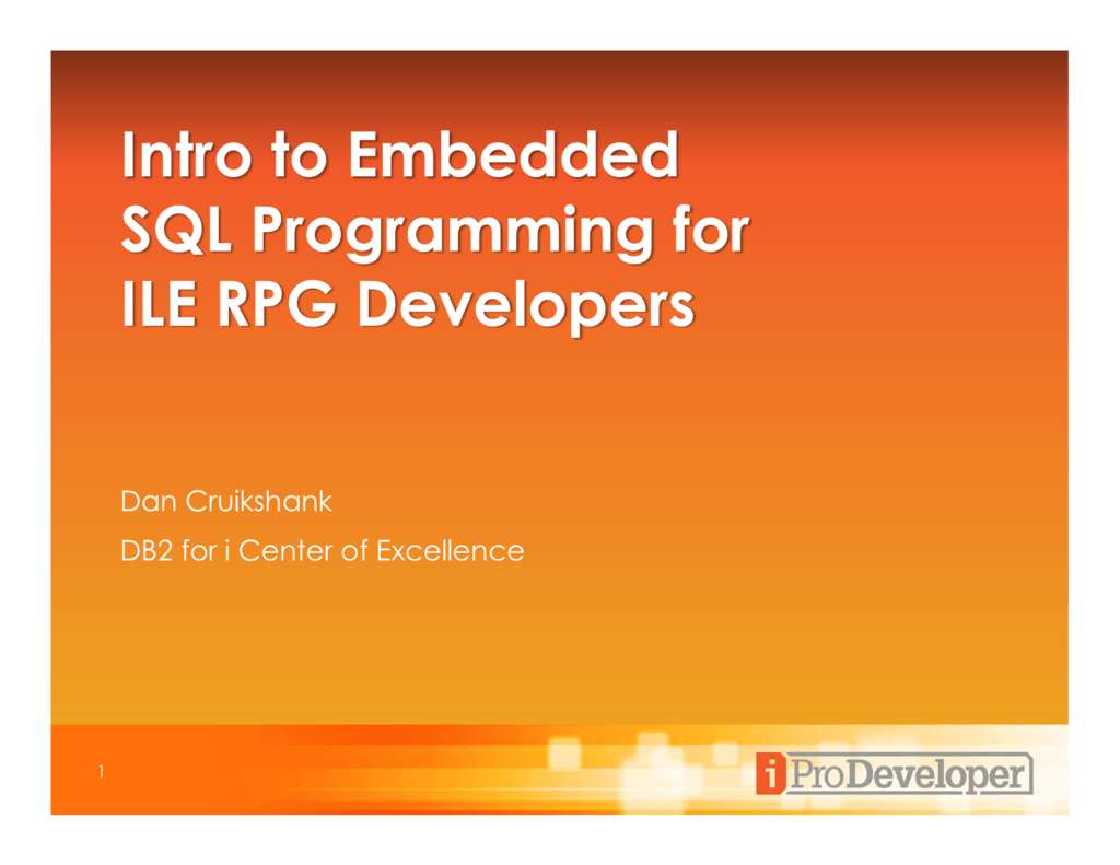 Intro to Embedded SQL Programming for ILE RPG