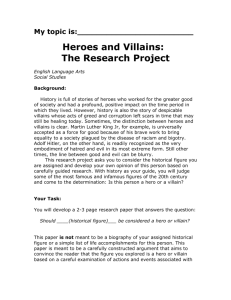 Heroes and Villains: The Research Project
