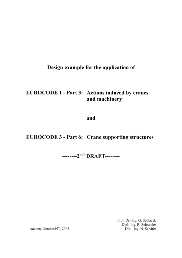 Design example for the application of EUROCODE 1 Part 3