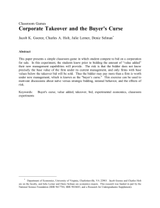 Corporate Takeover and the Buyer's Curse