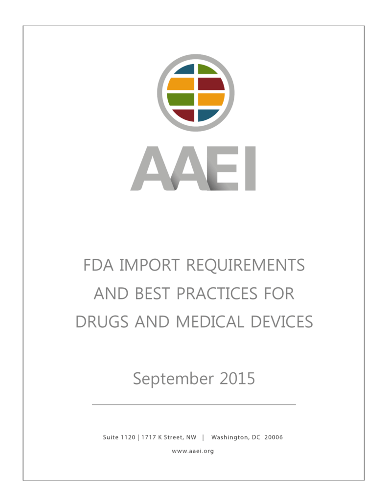 FDA IMPORT REQUIREMENTS AND BEST PRACTICES FOR
