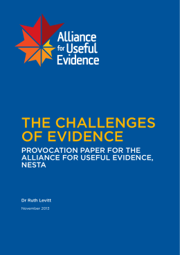 Alliance for Useful Evidence: The Challenges of Evidence